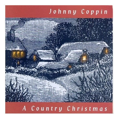 johnny coppin a country christmas - Country Christmas Cd