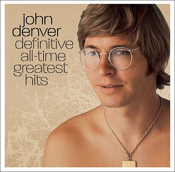 Annie S Song Fly Away: John Denver: Definitive All-Time Greatest Hits
