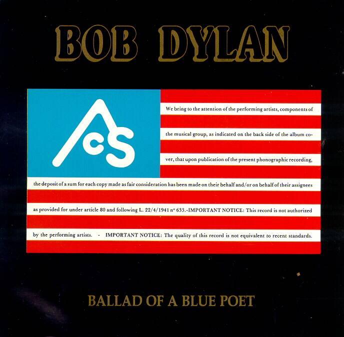 Bob Dylan: Ballad of a Blue Poet