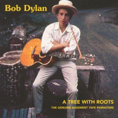 Bob Dylan A Tree With Roots
