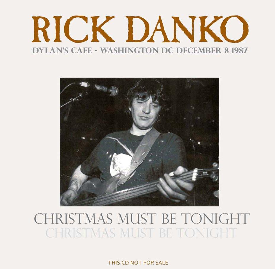 Rick Danko: Christmas Must Be Tonight