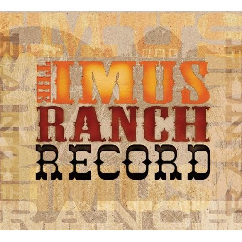 Imus Ranch The Imus Ranch Record