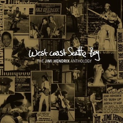 Jimi Hendrix: West Coast Seattle Boy - The Jimi Hendrix