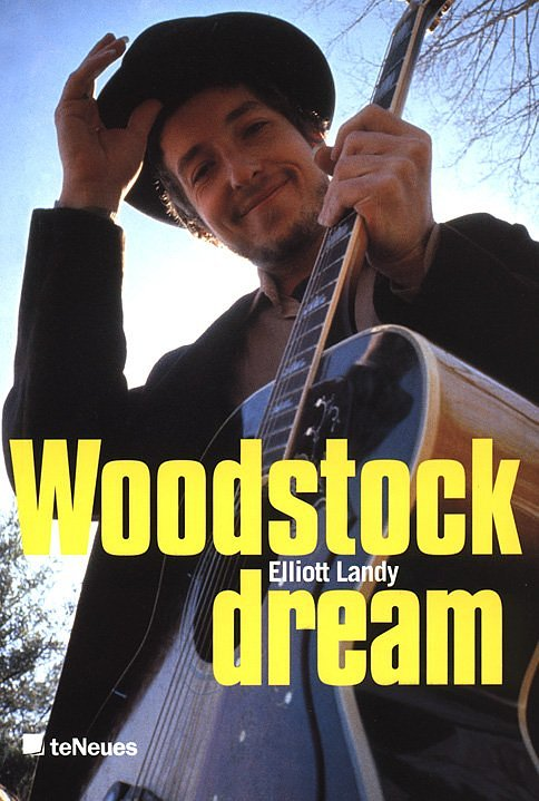 Elliott Landy Woodstock Dream
